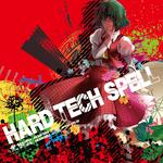 ARAM-0016/0017 HARD TECH SPELL 東方ハードテクノ・ハードハウスリミックス
