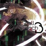 ARAM-0014/0015 SpellTech3 東方テクノリミックス